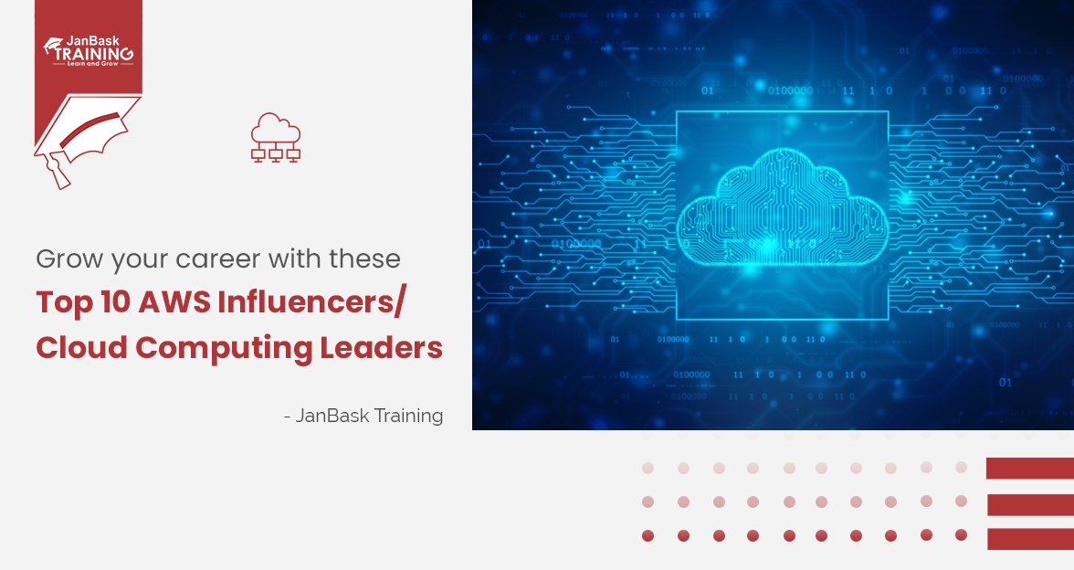 Grow your career with these Top 10 AWS Influencers/ Cloud Computing Leaders
